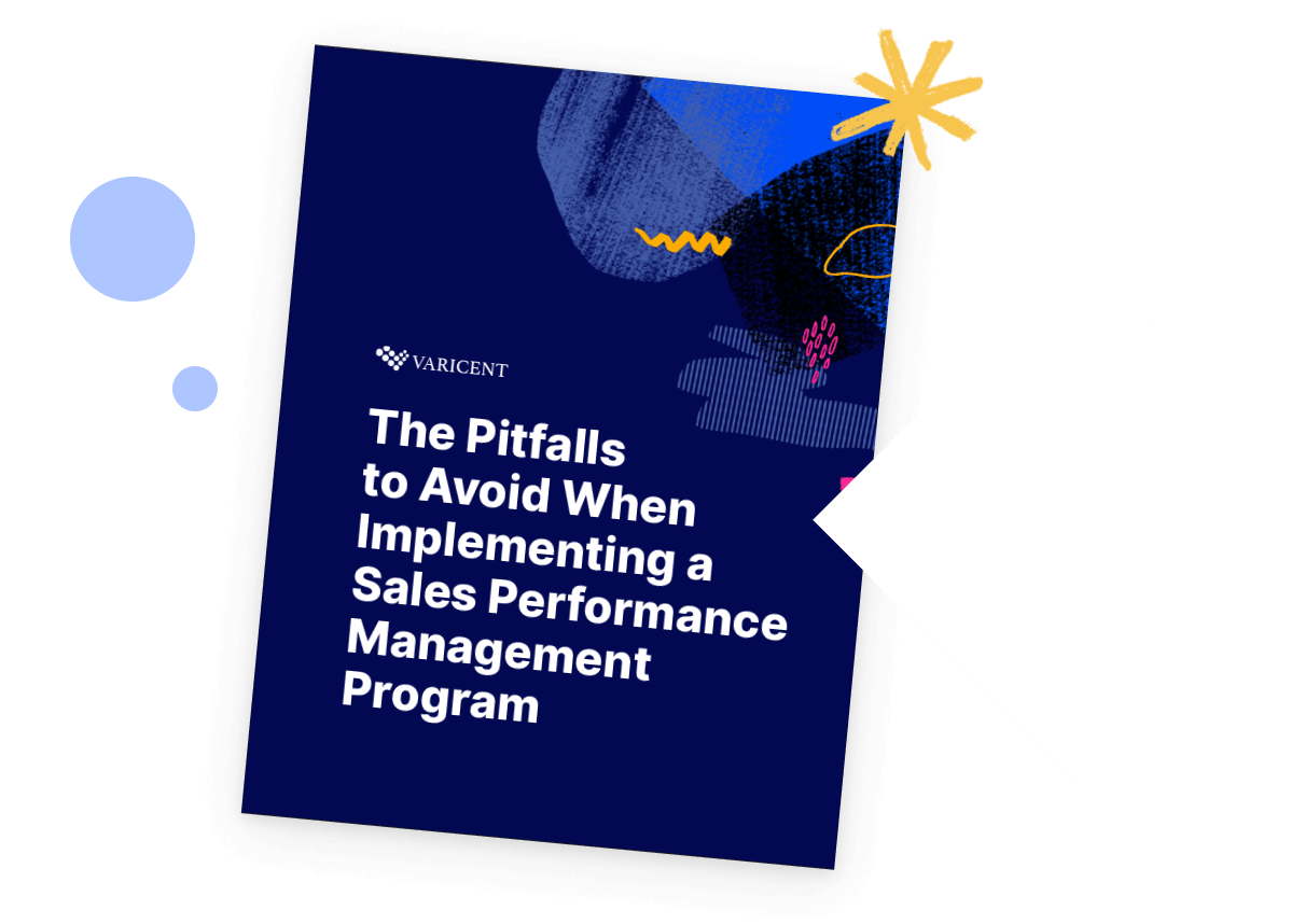 The Pitfalls to Avoid When Implementing a Sales Performance Management Program