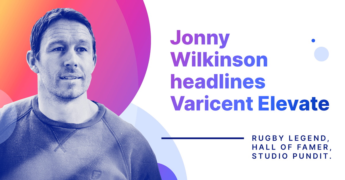 Hall of famer and rugby legend Jonny Wilkinson will be headlining Varicent Elevate