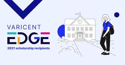 Varicent announces the 2021 EDGE scholarship program recipients